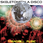 CHUNK005: Skeletons In A Disco - Treadmill Music